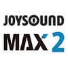 JOYSOUND MAX2